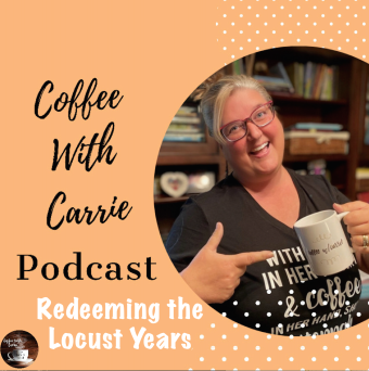 coffee with carrie podcast shot locust years