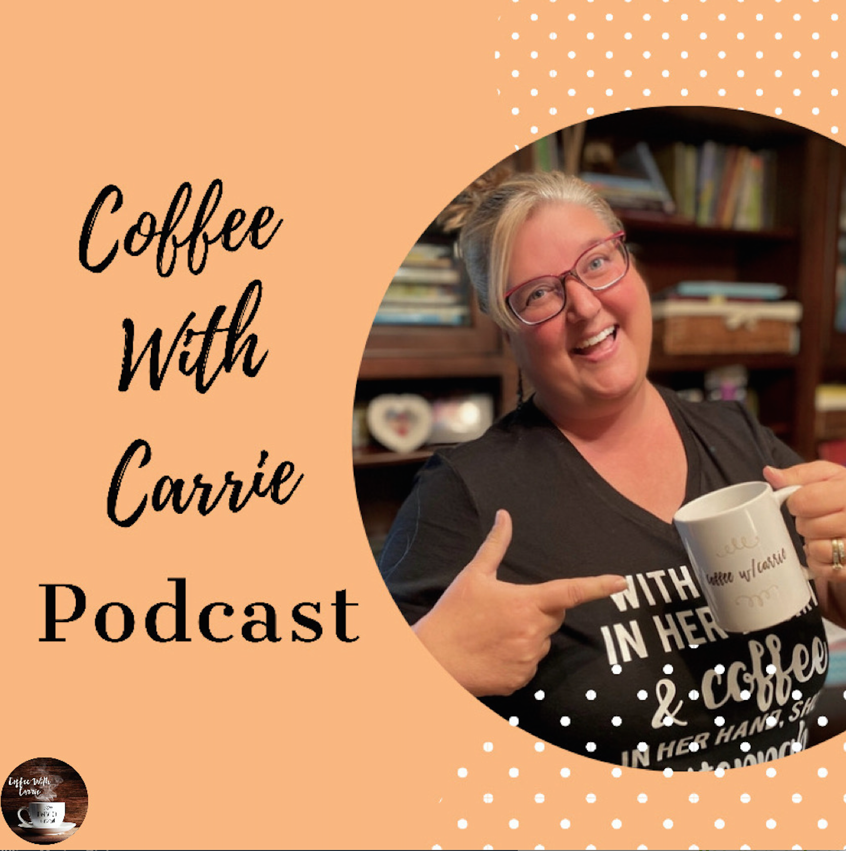 coffee with carrie podcast shot